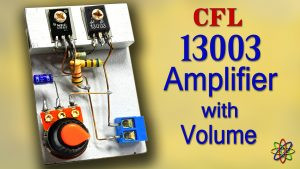 13003 transistor amplifier DIY homemade with volume